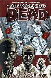The Walking Dead Volume 10: What We Become (Paperback) Books
