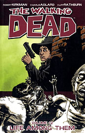The Walking Dead Volume 13: Too Far Gone (Paperback) Books