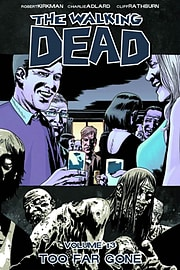 The Walking Dead Volume 14: No Way Out TP (Paperback) Books