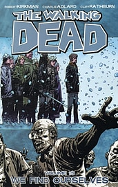 The Walking Dead Volume 16 TP: A Larger World (Paperback) Books