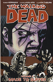 The Walking Dead Volume 9: Here We Remain: Here We Remain v. 9 (Paperback) Books