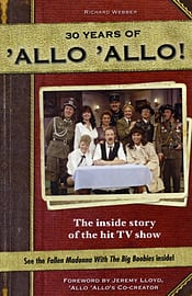 Allo Allo 30th Anniversary: the Inside Story of the Hit TV Show (Hardcover) Books