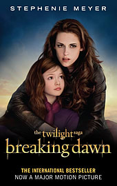 Breaking Dawn Film Tie-In Part 2: The Complete Novel: 5/5 (Twilight Saga) (Paperback) Books