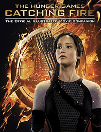 Catching Fire: The Official Illustrated Movie Companion (Hunger Games Trilogy) (Paperback) Books