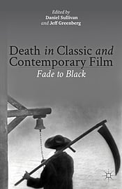 Death in Classic and Contemporary Film: Fade to Black (Hardcover) Books
