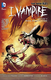I, Vampire Volume 3: Wave of Mutilation TP (The New 52) (The New 52!: I, Vampire) (Paperback) Books