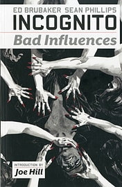 Incognito - Volume 2: Bad Influences (Paperback) Books