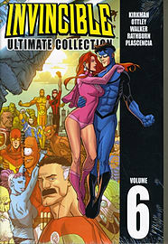 Invincible: The Ultimate Collection Volume 6 (Invincible Ultimate Collection) (Hardcover) Books