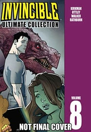 Invincible: The Ultimate Collection Volume 8 (Invincible Ultimate Collection) (Hardcover) Books