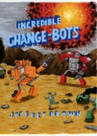 INCREDIBLE CHANGE BOTS Books