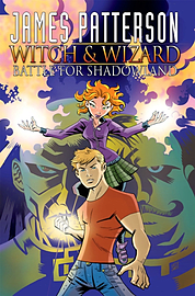 James Patterson's Witch & Wizard Vol. 1: Battle for Shadowland TP (Witch & Wizard (Graphic Novels)) Books