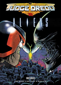 Judge Dredd Vs. Aliens: Incubus (Paperback) Books
