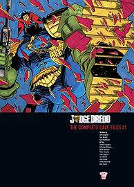 Judge Dredd: v. 21: The Complete Case Files (Paperback) Books