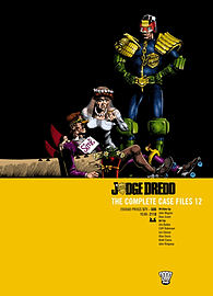 Judge Dredd: Complete Case Files 12: Complete Case Files v. 12 (Rebellion 2000ad) (Paperback) Books