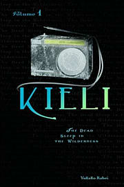 Kieli, Vol. 1: The Novel: The Dead Sleep in the Wilderness (Kieli Novels) (Paperback) Books