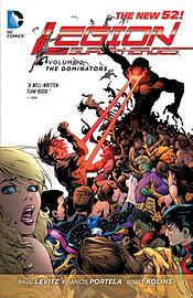 Legion of Super Heroes Volume 2: The Dominators TP (The New 52) (Paperback) Books