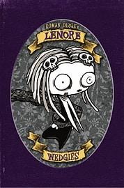 Lenore : Wedgies (Color Edn) (Lenore: Cute Little Dead Girl) (Hardcover) Books