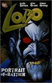 Lobo Portrait Of A Bastich TP New Ptg (Paperback) Books