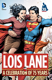 Lois Lane: A Celebration of 75 Years HC (Hardcover) Books