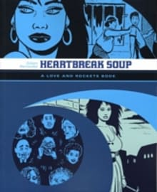 Love & Rockets: Heartbreak Soup: v. 2: Heartbreak Soup v. 2 (Paperback) Books