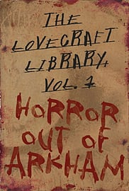 Lovecraft Library Volume 1: Horror Out of Arkham (Hardcover) Books