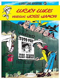 Lucky Luke Vol.27: Lucky Luke Versus Joss Jamon (Lucky Luke Adventures) (Paperback) Books