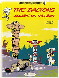 Lucky Luke Vol.34: The Daltons Always on the Run (Lucky Luke Adventure) (Paperback) Books