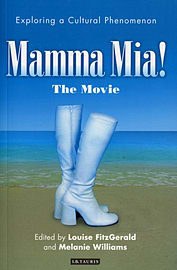 Mamma Mia! The Movie: Exploring a Cultural Phenomenon (Paperback) Books
