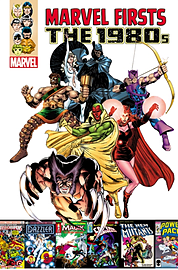 Marvel Firsts: The 1980s Volume 1 (Paperback) Books