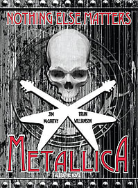 Metallica: Nothing Else Matters: The Graphic Novel (Paperback) Books
