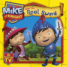 Mike the Knight and the Real Sword (Paperback) Books