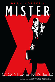 Mister X: Condemned (Paperback) Books
