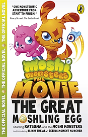 Moshi Monsters: The Movie: The Great Moshling Egg (Paperback) Books