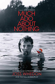 Much Ado About Nothing: A Film by Joss Whedon (Paperback) Books