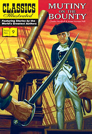 Mutiny on the Bounty (Classics Illustrated) (Paperback) Books