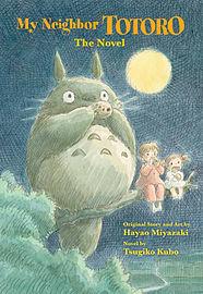 My Neighbor Totoro: The Novel (Studio Ghibli Library) (Hardcover) Books