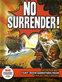"No Surrender!: Six Action-packed Adventures from ""War Picture Library"" (Six of the Best) (Pa Books"
