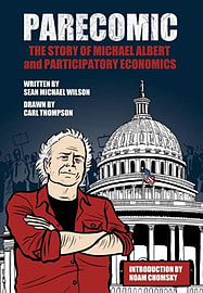 Parecomic: Michael Albert and the Story of Participatory Economics (Paperback) Books