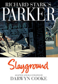 Parker: Slayground (Richard Stark's Parker) (Hardcover) Books