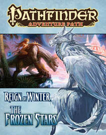 Pathfinder Adventure Path: Reign of Winter Part 4 - The Frozen Stars (Paperback) Books