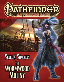Pathfinder Adventure Path: Skull & Shackles Part 1 - The Wormwood Mutiny (Paperback) Books