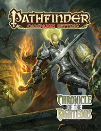 Pathfinder Campaign Setting: Chronicle of the Righteous (Paperback) Books