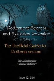 Pottermore Secrets and Mysteries Revealed: The Unofficial Guide to Pottermore.Com (Paperback) Books