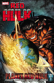 Red Hulk: Planet Red Hulk (Hulk (Paperback Marvel)) (Paperback) Books