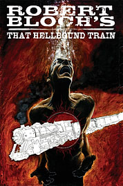 Robert Bloch's That Hellbound Train (Paperback) Books