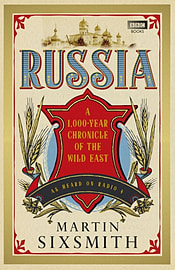 Russia: A 1,000-Year Chronicle of the Wild East (Hardcover) Books