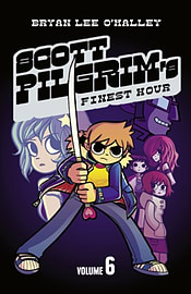 Scott Pilgrim's Finest Hour: Volume 6 (Scott Pilgrim) (Paperback) Books
