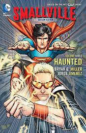 Smallville Season 11 Volume 3: Haunted TP (Paperback) Books