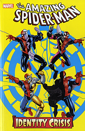 Spider-Man: Identity Crisis (Spider-Man (Graphic Novels)) (Paperback) Books