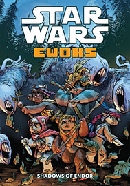 Star Wars - Ewoks: Shadows of Endor (Paperback) Books